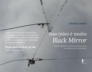 isso-nao-e-muito-black-mirror-convite